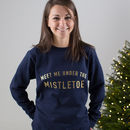Meet Me Under The Mistletoe Christmas Jumper