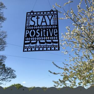 Stay Positive Paper Cut Out