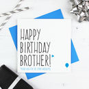 'Happy Birthday Brother/Sister' Zombie Card