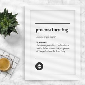 'Procrastineating' Black White Typography Print