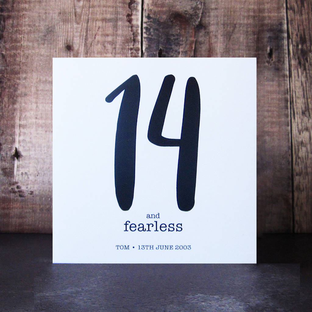 14 And Fearless Birthday Card By Mrs L Cards Notonthehighstreet Com