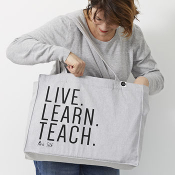 Personalised 'Live Learn Teach' Large Teacher Tote Bag