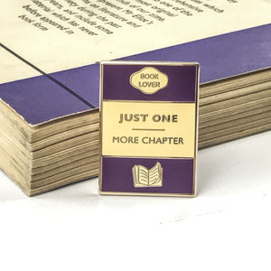 'Just One More Chapter' Enamel Pin - tie pins & clips