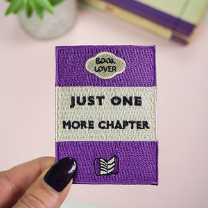 Just One More Chapter Embroidered Iron On Patch
