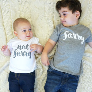 Sorry Not Sorry Sibling T Shirt Set
