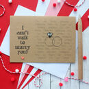I Can't Wait To Marry You, Wedding Day Card
