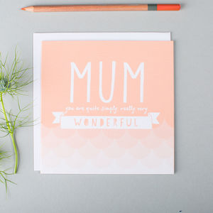 'Simply Wonderful' Mum Mother's Day Card - birthday cards