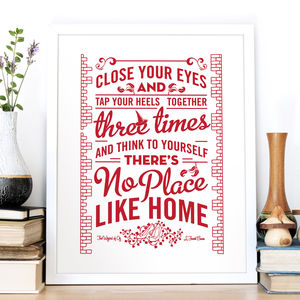 'No Place Like Home' Wizard Of Oz Screen Print - posters & prints