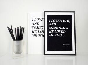 Sometimes He Loved Me Too Quote Love Print
