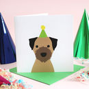 Birthday Border Terrier Card
