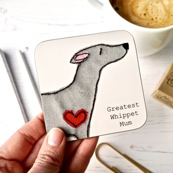 Whippet Gifts Coasters Greatest Dog Mum Gift