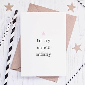 'To My Super Mummy' Birthday Card - mother's day cards & wrap