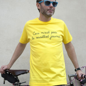 N'est Pas Le Maillot Jaune T Shirt - gifts for cyclists