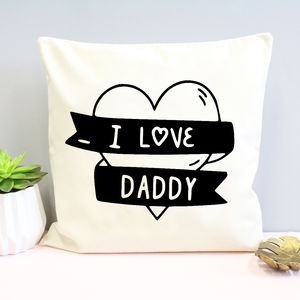 'I Love Daddy' Cushion