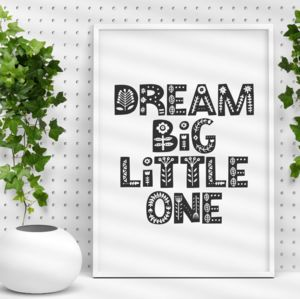 'Dream Big Little One' Black White Childrens Wall Decor