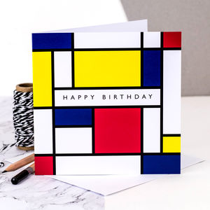 Birthday Card; 'Happy Birthday' Mondrian Style - birthday cards