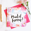 Will You Be My Maid Of Honour? Wedding Card