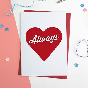Always Valentines Anniversary Romantic Card