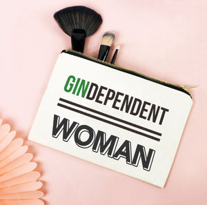 'Gindependent Woman' Make Up Bag - our favourite gin gifts