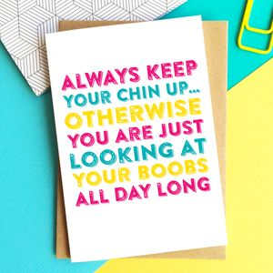 Always Keep Your Chin Up Greetings Card - get well soon cards