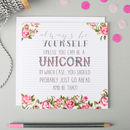 'Always Be Yourself' Unicorn Card