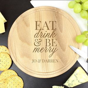 Eat Drink And Be Merry Wooden Chopping Board
