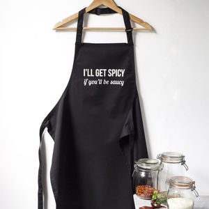 I'll Get Spicy If You'll Be Saucy Apron - aprons