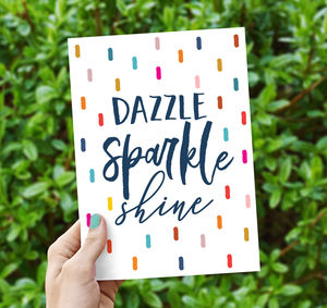Dazzle Sparkle Shine Greeting Card