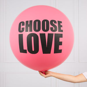 Choose Love Giant Balloon