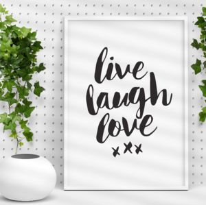 'Live Laugh Love' Black And White Typography Print
