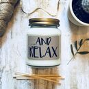 'And Relax' Scented Natural Soy Candle