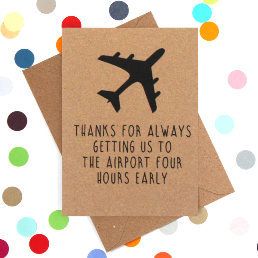 Early To The Airport Funny Father's Day Card