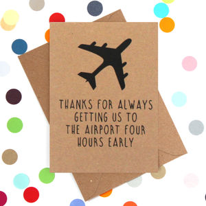 Early To The Airport Funny Mother's Day Card - funny cards