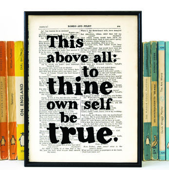Shakespeare 'To Thine Own Self Be True' Quote Print