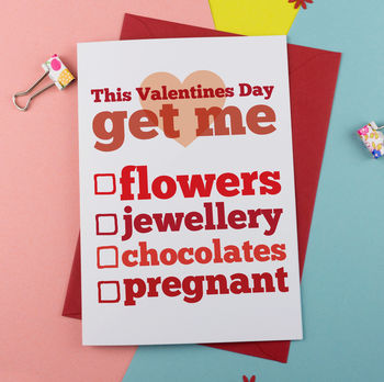 'This Valentine's Day Get Me…' Card