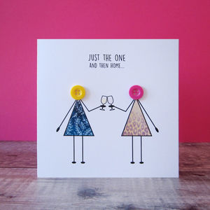 'Just The One Then Home' Funny Card For Ladies