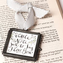 'A Little Note Just To Say' Keepsake Gift