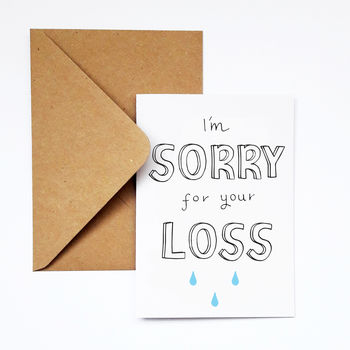 I'm Sorry For Your Loss Sympathy Card