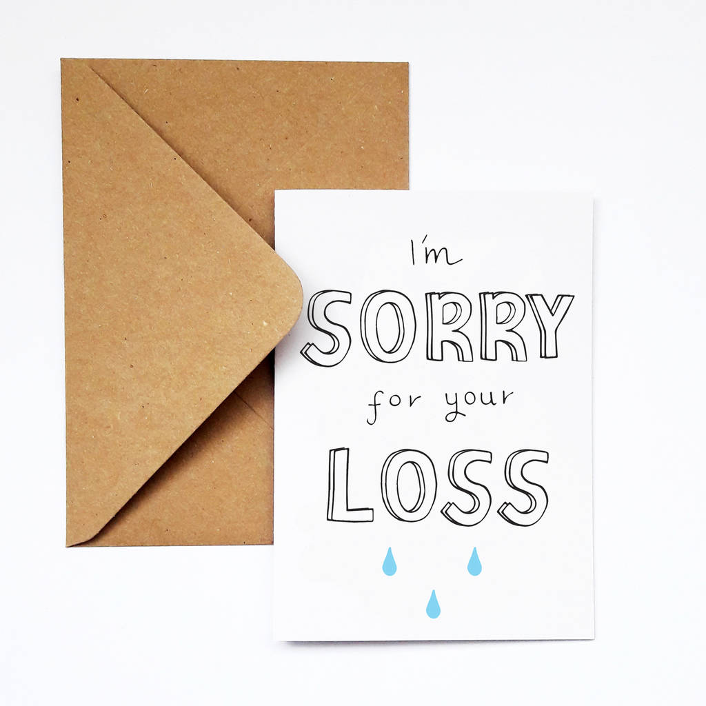 Im Sorry For Your Loss Sympathy Card By Yellow Lemming