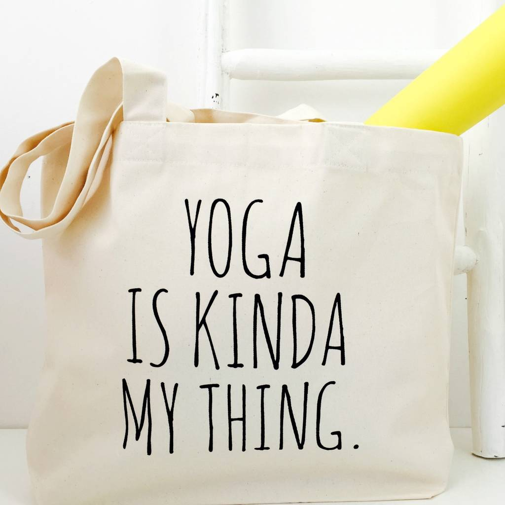 045fb6efc57 yoga is kinda my thing' yoga bag by kelly connor designs ...