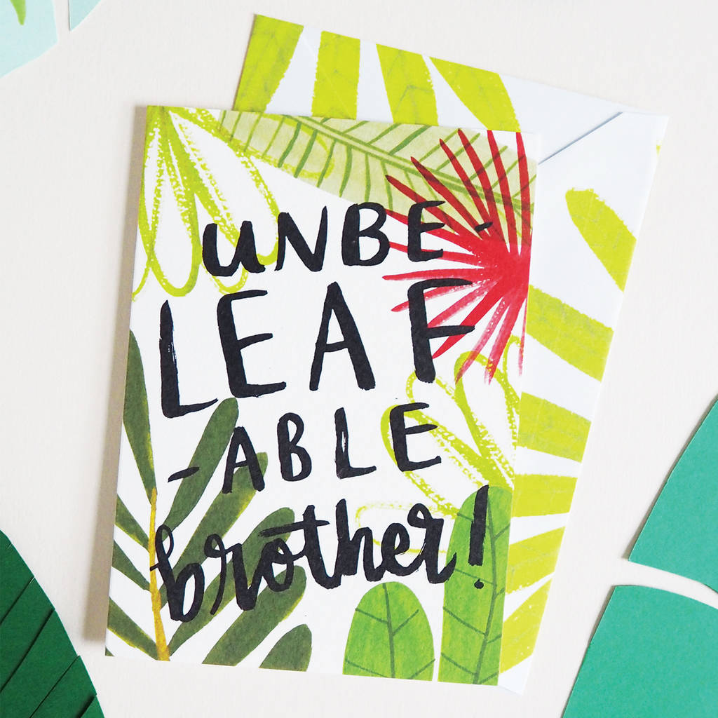 Unbelefable Brother Plant Gardening Birthday Card A6 By Annie Dornan