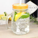 Engraved 'Mum Is Where The Gin Is' Mason Jar