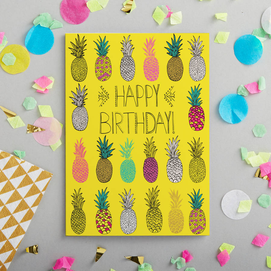 Happy Birthday Pineapple Card By Jessica Hogarth