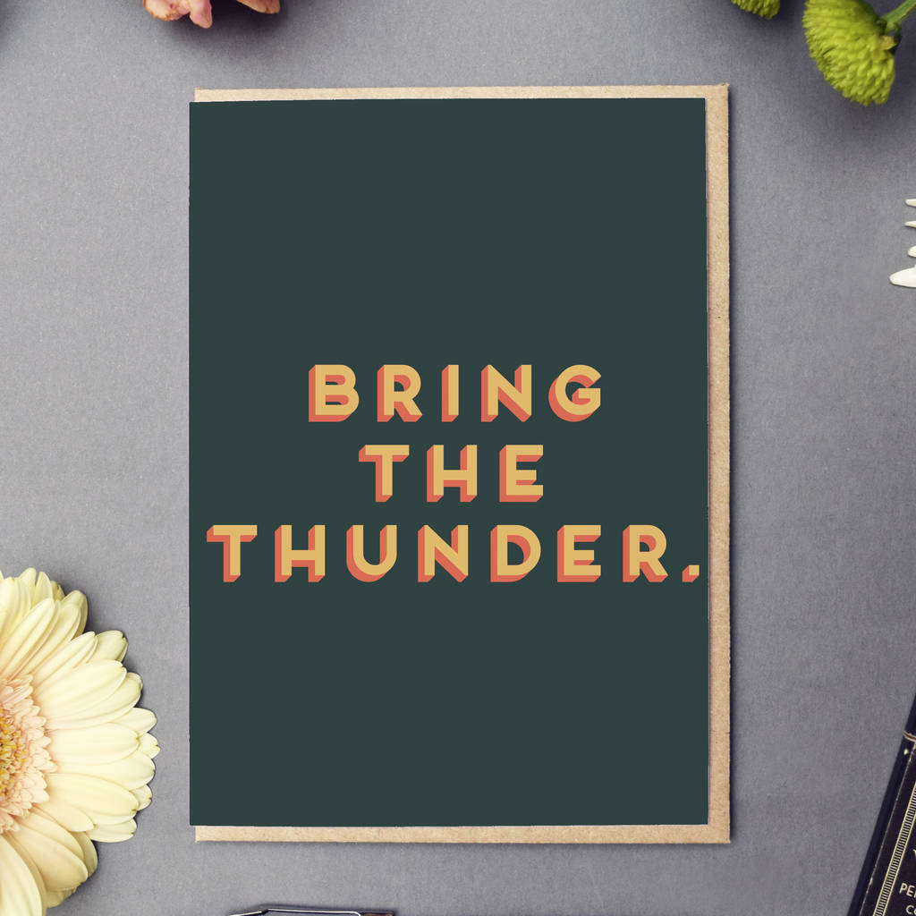 'Bring The Thunder' Good Luck Card