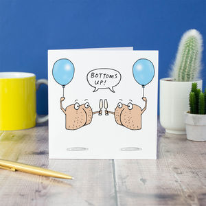 'Bottoms Up' Congratulations Card - birthday cards