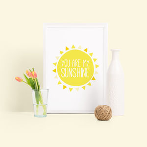 'You Are My Sunshine' Nursery Print - baby & child