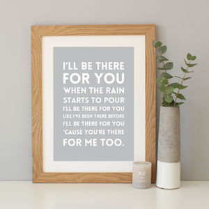 'I'll Be There For You' Song Lyrics Print - typography