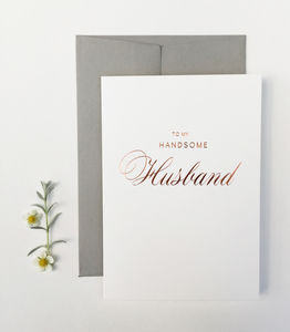 Handsome Husband Greetings Card