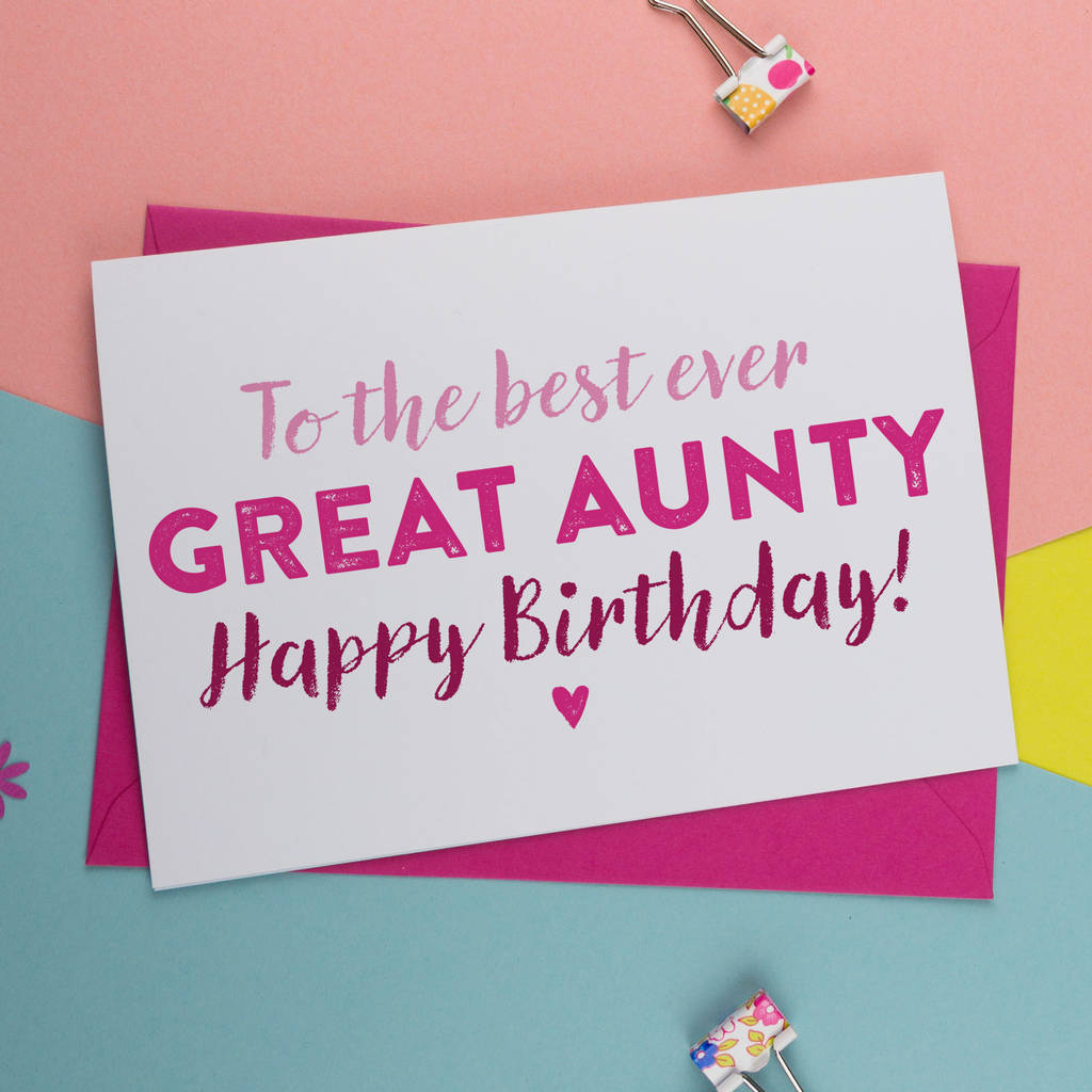 Best Ever Great Aunt Great Auntie Birthday Card By A Is For