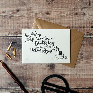 'Another Year Of Adventures' Letterpress Birthday Card - birthday cards